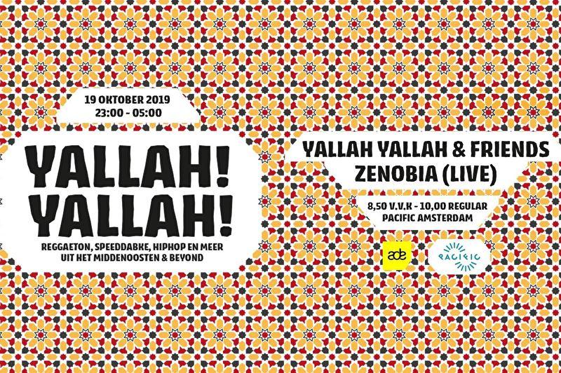 Yallah! Yallah! & Friends + Zenobia (Live)