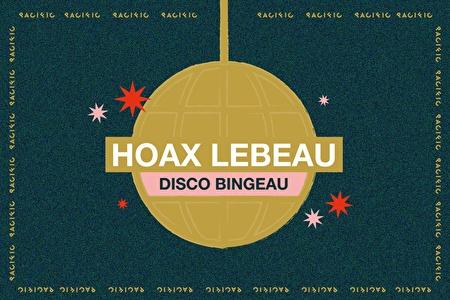 Hoax Lebeau Disco Bingeau