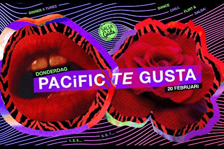 Pacific te Gusta